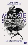 Cover-Bild zu THE MAGPIE SOCIETY - Die Nächste bist du (eBook) von Sugg alias Zoella, Zoe