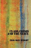 Cover-Bild zu Olin Wright, Erik: Class, Crisis and the State (eBook)