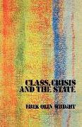 Cover-Bild zu Wright, Erik Olin: Class, Crisis and the State