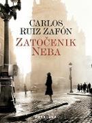Cover-Bild zu Zatocenik neba (eBook) von Ruiz Zafón, Carlos