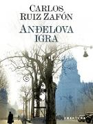 Cover-Bild zu Andelova igra (eBook) von Ruiz Zafón, Carlos