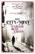 Cover-Bild zu The City of Mist von Ruiz Zafón, Carlos