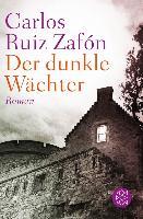 Cover-Bild zu Der dunkle Wächter (eBook) von Ruiz Zafón, Carlos