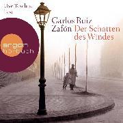 Cover-Bild zu Der Schatten des Windes (Ungekürzte Lesung) (Audio Download) von Zafón, Carlos Ruiz