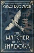 Cover-Bild zu The Watcher in the Shadows (eBook) von Zafon, Carlos Ruiz