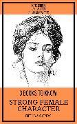Cover-Bild zu 3 books to know Strong Female Character (eBook) von Austen, Jane