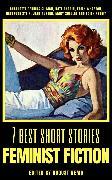 Cover-Bild zu 7 best short stories - Feminist Fiction (eBook) von Austen, Jane