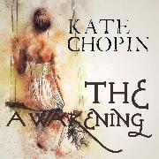 Cover-Bild zu The Awakening (Audio Download) von Chopin, Kate
