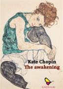 Cover-Bild zu The awakening (eBook) von Chopin, Kate