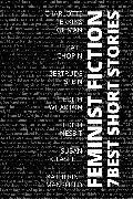 Cover-Bild zu 7 best short stories - Feminist Fiction (eBook) von Gilman, Charlotte Perkins