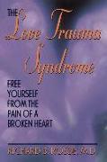 Cover-Bild zu The Love Trauma Syndrome (eBook) von Rosse, Richard B.