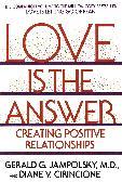 Cover-Bild zu Love Is the Answer von Jampolsky, Gerald G.