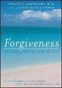 Cover-Bild zu Forgiveness: The Greatest Healer of All von Jampolsky, Gerald G.