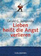 Cover-Bild zu Lieben heisst die Angst verlieren von Jampolsky, Gerald G.