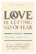 Cover-Bild zu Love Is Letting Go of Fear, Third Edition (eBook) von Jampolsky, Gerald G.