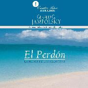 Cover-Bild zu El perdón (Audio Download) von Jampolsky, Gerald G.