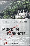 Cover-Bild zu Mord im Parkhotel von Götschi, Silvia