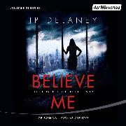 Cover-Bild zu Believe Me - Spiel Dein Spiel. Ich spiel es besser (Audio Download) von Delaney, JP