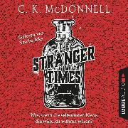 Cover-Bild zu The Stranger Times - Was, wenn die seltsamsten News die wirklich wahren wären (Gekürzt) (Audio Download) von McDonnell, CK