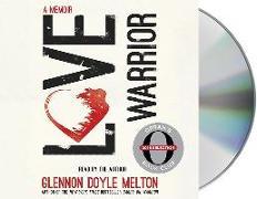 Cover-Bild zu Love Warrior (Oprah's Book Club): A Memoir von Doyle, Glennon