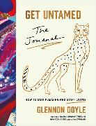 Cover-Bild zu Get Untamed von Doyle, Glennon