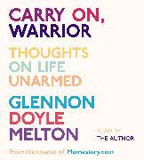 Cover-Bild zu Carry On, Warrior von Melton, Glennon Doyle