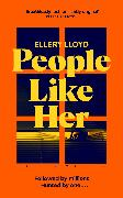 Cover-Bild zu Lloyd, Ellery: People Like Her