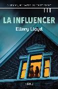 Cover-Bild zu Lloyd, Ellery: La influencer (versión española) (eBook)