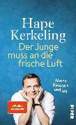 Cover-Bild zu Kerkeling, Hape: Der Junge muss an die frische Luft (eBook)