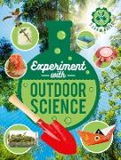 Cover-Bild zu Arnold, Nick: Experiment with Outdoor Science (eBook)
