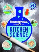 Cover-Bild zu Arnold, Nick: Experiment with Kitchen Science (eBook)