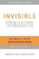 Cover-Bild zu Kling, Arnold: Invisible Wealth (eBook)