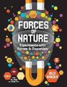 Cover-Bild zu Arnold, Nick: Forces of Nature: Experiments with Forces & Magnetism