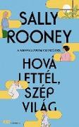 Cover-Bild zu Hová lettél, szép világ (eBook) von Rooney, Sally