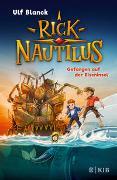 Cover-Bild zu Blanck, Ulf: Rick Nautilus - Gefangen auf der Eiseninsel