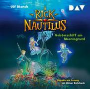 Cover-Bild zu Blanck, Ulf: Rick Nautilus - Teil 4: Geisterschiff am Meeresgrund