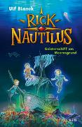 Cover-Bild zu Blanck, Ulf: Rick Nautilus - Geisterschiff am Meeresgrund