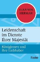Cover-Bild zu Leidenschaft im Dienste Ihrer Majestät (eBook) von Herman, Eleanor
