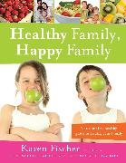Cover-Bild zu Healthy Family, Happy Family (eBook) von Fischer, Karen