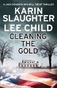 Cover-Bild zu Cleaning the Gold (eBook) von Slaughter, Karin