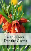 Cover-Bild zu Der alte Garten von Tergit, Gabriele