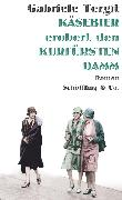 Cover-Bild zu Käsebier erobert den Kurfürstendamm (eBook) von Tergit, Gabriele