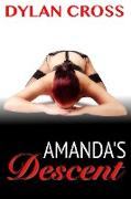 Cover-Bild zu Cross, Dylan: Amanda's Descent (eBook)