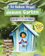 Cover-Bild zu Gutjahr, Axel: So lieben Vögel deinen Garten (eBook)