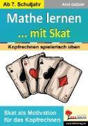 Cover-Bild zu Gutjahr, Axel: Mathe lernen ... mit Skat