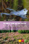 Cover-Bild zu Kremer, Bruno P.: Im Moor und auf der Heide (eBook)