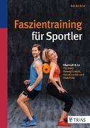 Cover-Bild zu Faszientraining für Sportler von Bartrow, Kay