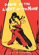 Cover-Bild zu Vanistendael, Judith: Dance by the Light of the Moon