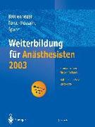 Cover-Bild zu Weiterbildung für Anästhesisten 2003 von Bardenheuer, Hubert Josef (Hrsg.)