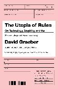Cover-Bild zu The Utopia of Rules (eBook) von Graeber, David